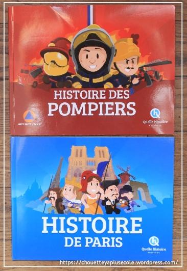 Quelle Histoire - Paris -Les pompiers