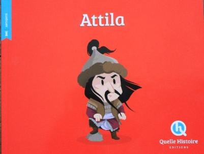 Attila Quelle Histoire