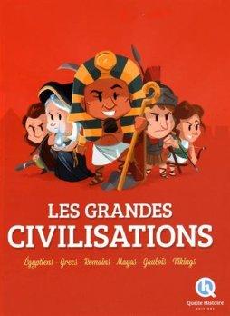 les-grandes-civilisations-quelle-histoire