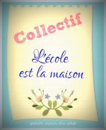 https://lecoleestlamaison.blogspot.fr/